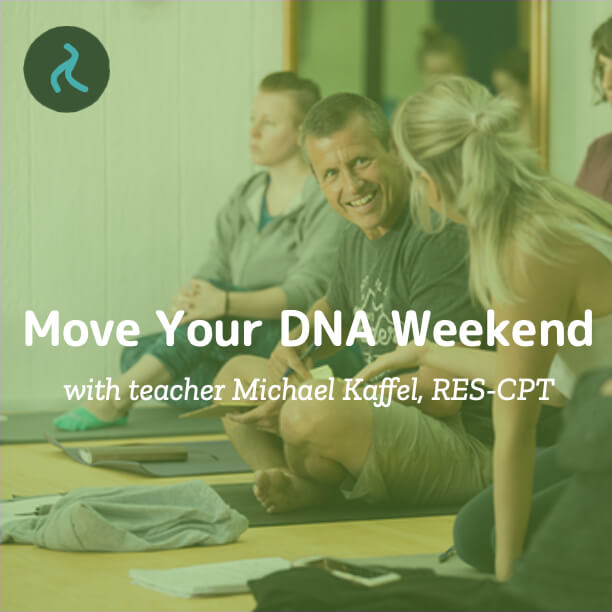 Move Your DNA Weekend with Michael Kaffel