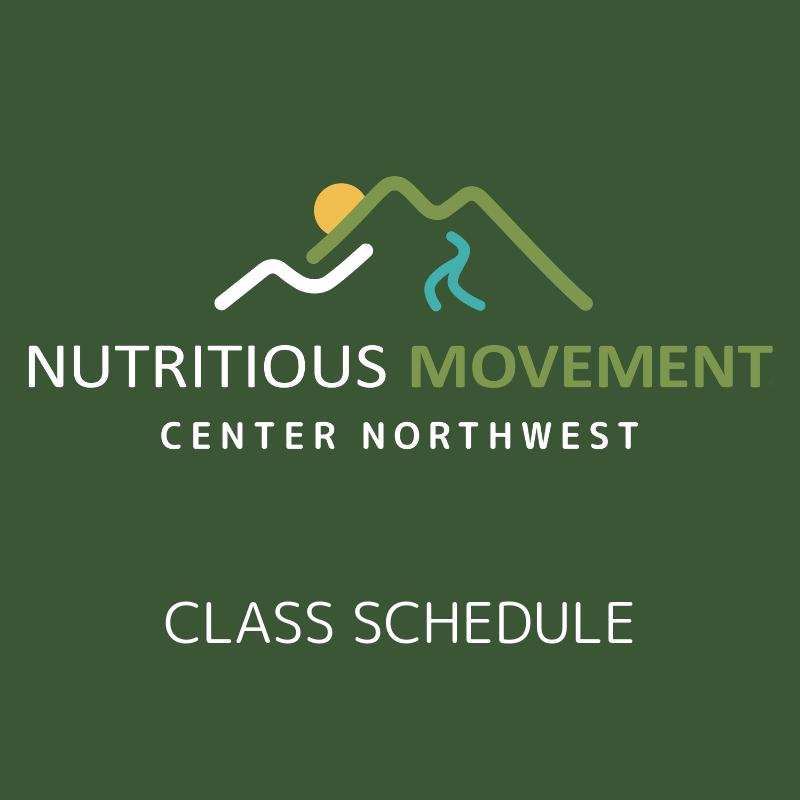 Nutritious Movement Center Northwest class schedule